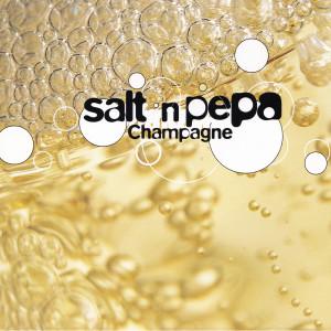 Salt-N-Pepa的專輯Champagne