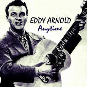 Eddy Arnold的專輯Anytime