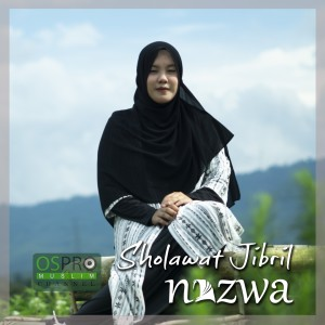 Sholawat Jibril dari Nazwa Maulidia