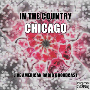 Chicago的專輯In The Country (Live)