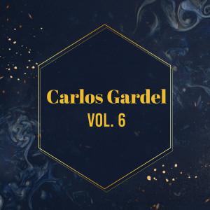Carlos Gardel的專輯Carlos Gardel, Vol. 6