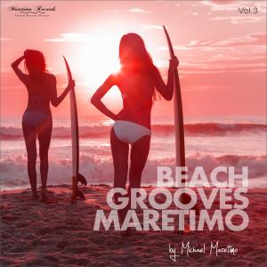 Album Beach Grooves Maretimo, Vol. 3 - House & Chill Sounds to Groove and Relax from DJ Maretimo