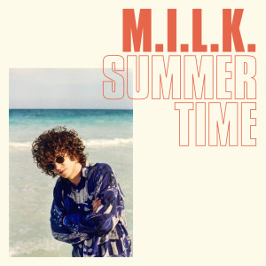 Album Summertime from M.I.L.K.