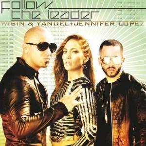 Follow The Leader 2012 Wisin & Yandel