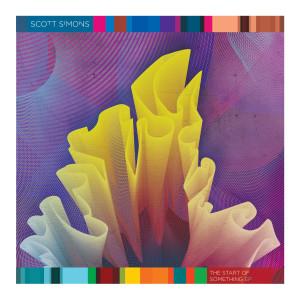 Album The Start Of Something EP from Scott Simons