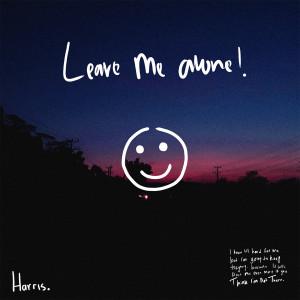 leave Me Alone dari Harris