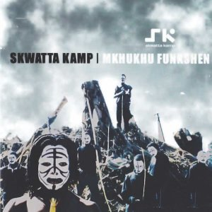 Album Mkhukhu Function from Skwattakamp
