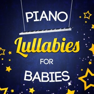 Album Piano Lullabies for Babies from Baby Lullaby