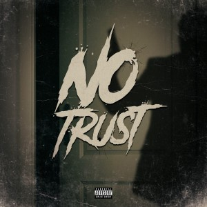 Album No Trust from Don Luciano