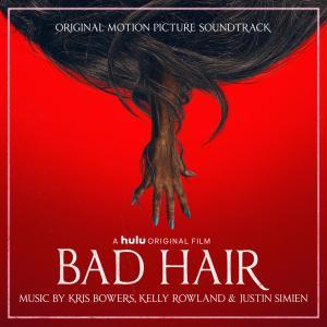 Bad Hair (Original Motion Picture Soundtrack) dari Kelly Rowland