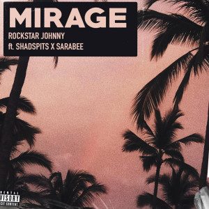 Album Mirage from Rockstar Johnny
