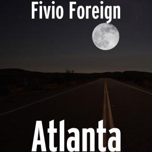 Album Atlanta (Explicit) from Fivio Foreign