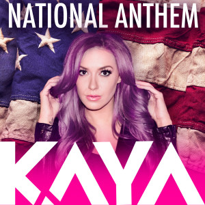 Album National Anthem from Kaya Jones