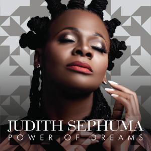 Album Power of Dreams from Judith Sephuma