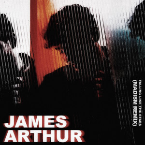 Listen to Falling Like The Stars (Madism Remix) song with lyrics from James Arthur