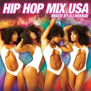 อัลบัม Hip Hop Mix USA (Continuous Mix by DJ Woogie) ศิลปิน Various Artists