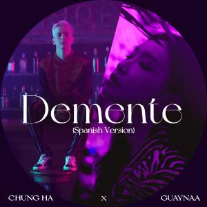 อัลบัม Demente (Spanish Version) ศิลปิน CHUNG HA