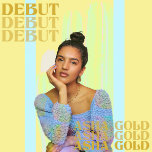 Album Debut from Asha Gold