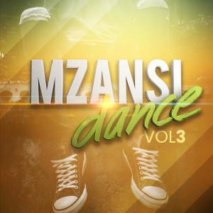 Album Mzansi Dance: Vol 3 from Various Artists