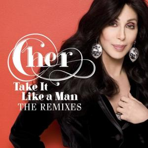 Listen to Take It Like a Man (Dany Cohiba Remix) song with lyrics from Cher