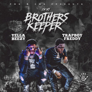 Album I'm My Brother's Keeper from Yella Beezy
