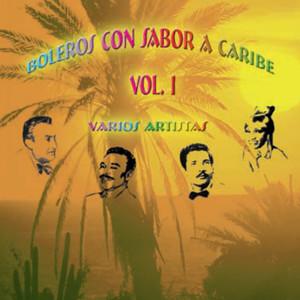Album Boleros Con Sabor A Caribe, Vol. 1 from Varios Artistas