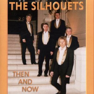 Album Then and Now from The Silhouets