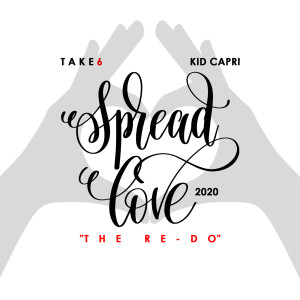 Album Spread Love (The Re-Do) [2020] from Take 6