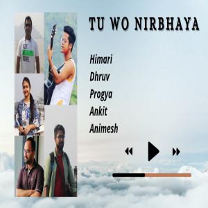 Album Tu Wo Nirbhaya from Dhruv