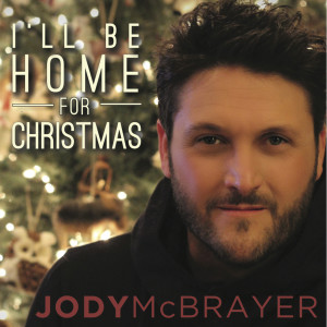 Album I'll Be Home for Christmas (feat. Adam Lester) from Jody McBrayer