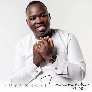 Album Buya Nkosi from Thinah Zungu