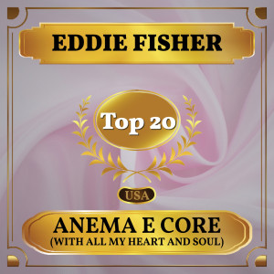 Album Anema E Core (With All My Heart and Soul) from Eddie Fisher