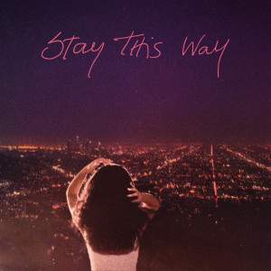 Album Stay This Way (feat. Kes Kross) from Kes Kross