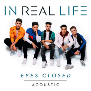 Album Eyes Closed from In Real Life