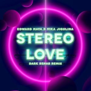 Edward Maya的專輯Stereo Love (Dark Rehab Remix)