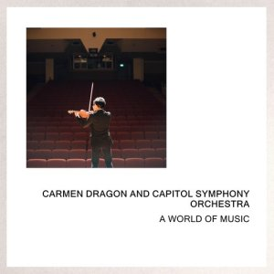 Capitol Symphony Orchestra的專輯A World Of Music