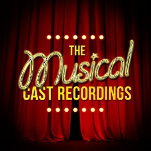 Album The Musical Cast Recordings from Musical Cast Recording
