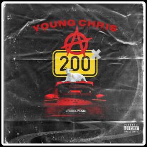 Young Chris的專輯A 200 (Explicit)