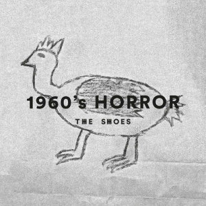 Album 1960's Horror from The Shoes
