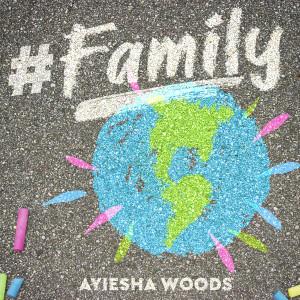 Album Family from Ayiesha Woods