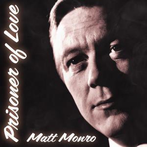 Album Prisoner of Love from Matt Monro