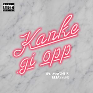 Album Kanke gi opp from Magnus Eliassen