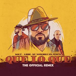 Album Que Lo Que (Remix) from Abdi