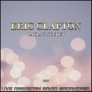 Eric Clapton的專輯Layla's Secret (Live)