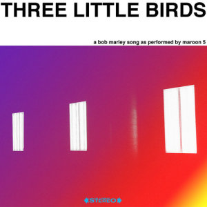 Maroon 5的專輯Three Little Birds