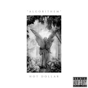 Album Algorithem (feat. Tee Tee) (Explicit) from Hot Dollar