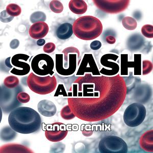 Album A.I.E. from Squash