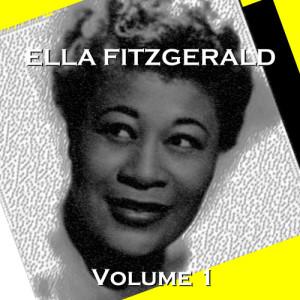 Ella Fitzgerald的專輯Ella Fitzgerald: Volume 1