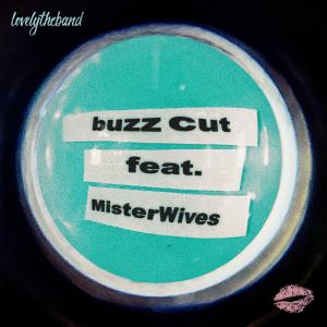Album buzz cut (feat. MisterWives) from MisterWives