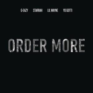 G-Eazy的專輯Order More